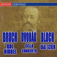 ヴァリアス・アーティスト Bruch: Kol Nidrei - Dvorak: Cello Concerto - Bloch: Baal-schem