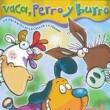 Various Artists Vaca, Perro y Burro