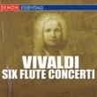 Louis De Froment Chamber Ensemble/Jean-Pierre Rampal/Robert Veyron - Lacroix/アントニオ・ヴィヴァルディ Vivaldi - Six Flute Concerti