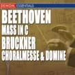 ヴァリアス・アーティスト Bruckner: Choralmesse & Domine - Beethoven: Mass In C