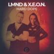 LMND & X.E.O.N. Hard Dope