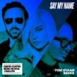 David Guetta Say My Name (feat. Bebe Rexha & J Balvin) [Tom Staar Remix]