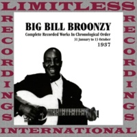 Big Bill Broonzy In Chronological Order, 1937