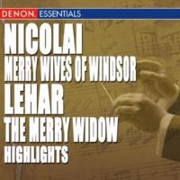 ヴァリアス・アーティスト Nicolai: Merry Wives of Windsor Highlights - Lehár: The Merry Widow Highlights