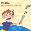 Kaya Brüel/Ole Kibsgaard Konen Tog Sin Lille Mand