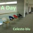 Celeste-Blu 奇跡の出会い