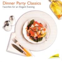 ヴァリアス・アーティスト Dinner Party Classics (Favorites for an Elegant Evening)
