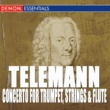 ヴァリアス・アーティスト Telemann: Concerto for Trumpet, Strings & B.c. - Sonata In F Major - Concerto for Block Flute, Strin