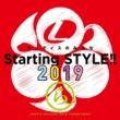 ランティスのみんな Starting STYLE!!2019