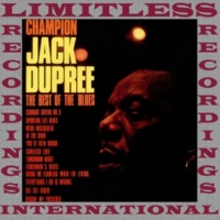 Champion Jack Dupree The Best Of The Blues