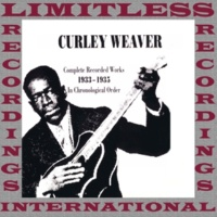 Curley Weaver You Was Born To Die
