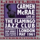 Carmen McRae Live At The Flamingo Jazz Club, London