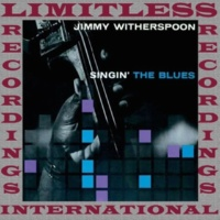 Jimmy Witherspoon Singin' The Blues