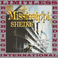 The Mississippi Sheiks What's the Name of That Thing