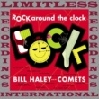 Bill Haley & His Comets Rock Around The Clock