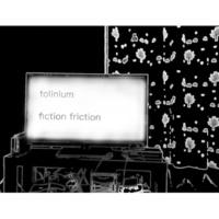 tolinium fiction friction