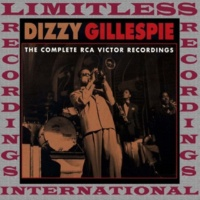 Dizzy Gillespie The Complete RCA Recordings