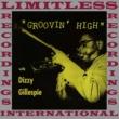 Dizzy Gillespie Groovin' High