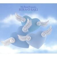 VARIOUS ARTISTS My Best Friends HIRA-O SAKI
