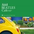 Super Natural BEATLES Cafe