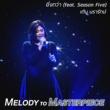 "Ten Nararak More Than (feat. Season Five) [From ""Melody to Masterpiece""]"