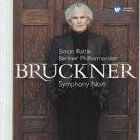 "Sir Simon Rattle Bruckner: Symphony No. 4, ""Romantic"""