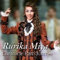 宝塚歌劇団 月組 Rurika Miya Chronicle Part-3(2017~)