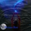 Spiritual Sound Clubb Spirituality Revived