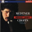 Mikhail Lidsky Medtner: Piano Sonata - Chopin: Prelude & 3 Nocturnes