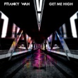 Franky Wah Get Me High (Radio Edit)