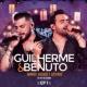 Guilherme & Benuto Amando, Bebendo e Sofrendo (Ao Vivo) - EP 1
