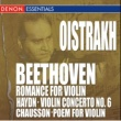 Igor Oistrakh/ヴァリアス・アーティスト Beethoven: Romance for Piano - Chausson: Poem for Violin - Haydn: Violin Concerto
