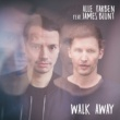 Alle Farben/James Blunt Walk Away