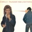 Carola Thunder & Lightning