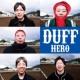 DUFF HERO