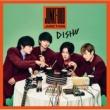 DISH// へんてこ