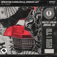 Breathe Carolina & Jordan Jay All I Need