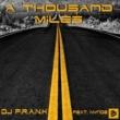 DJ F.R.A.N.K A Thousand Miles (Radio Edit) [feat. Nynde]