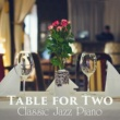 Relaxing Piano Crew Table for Two: Classic Jazz Piano
