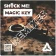 Let's Play! & Arroy & Shock me! Magic Key (Remixes)