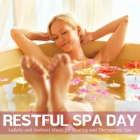 Ambient 11 & Serenity Calls & Mystical Guide Restful Spa Day - Lullaby And Ambient Music For Healing And Therapeutic Spa