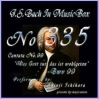 石原眞治 4.レチタティーボ BWV 99(オルゴール)