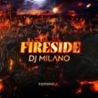 DJ Milano Fireside