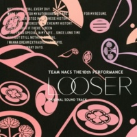 TEAM NACS LOOSER ORIGINAL SOUND TRACK