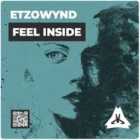 EtzoWynd Feel Inside