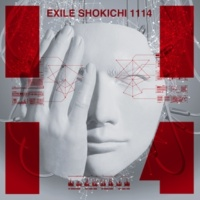 EXILE SHOKICHI マボロシ