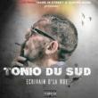 Tonio Du Sud Pour ma zone