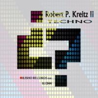 Robert P. Kreitz II Techno