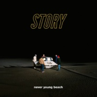 never young beach STORY