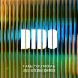 Dido Take You Home (Joe Stone Remix)